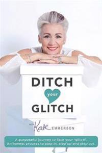 Ditch Your Glitch