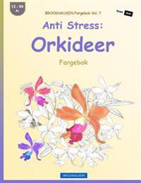 BROCKHAUSEN Fargebok Vol. 7 - Anti Stress: Orkideer: Fargebok - Dortje Golldack | Ridgeroadrun.org