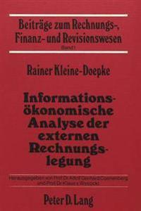 Informationsoekonomische Analyse Der Externen Rechnungslegung