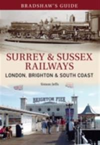 Bradshaw's Guide Surrey & Sussex Railways