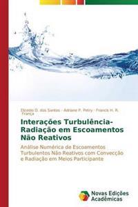 Interacoes Turbulencia-Radiacao Em Escoamentos Nao Reativos
