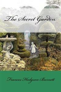 The Secret Garden Frances Hodgson Burnett