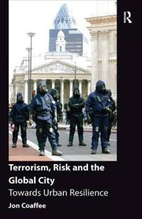 Terrorism, Risk and the Global City
