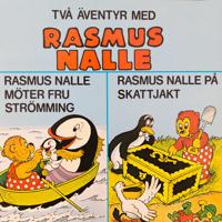 Rasmus Nalle möter fru Strömming/Rasmus Nalle på skattjakt