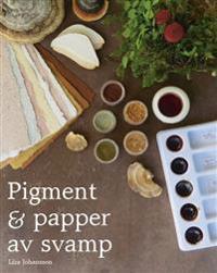 Pigment och papper av svamp