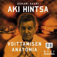 Aki Hintsa - Voittamisen anatomia