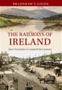 Bradshaw's Guide The Railways of Ireland