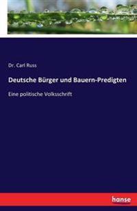 Deutsche Burger Und Bauern-Predigten