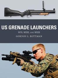 U.S. Grenade Launchers
