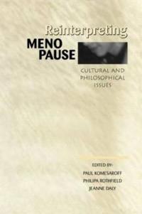 Reinterpreting Menopause