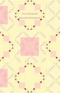 Your Notebook! Beautiful Battenberg