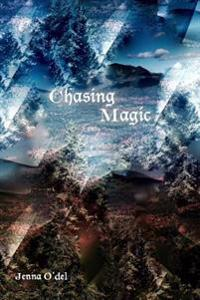 Chasing Magic: Book 2 of the Hidden Strength Series