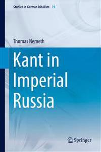 Kant in Imperial Russia