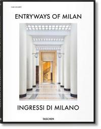 Entryways of Milan / Ingressi Di Milano