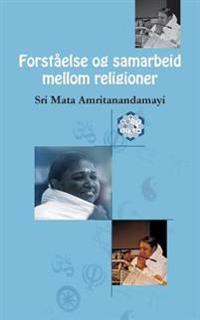 Forstaelse Og Samarbeid Mellom Religioner