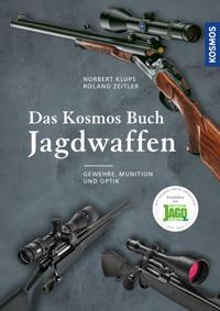 Das Kosmos Buch Jagdwaffen