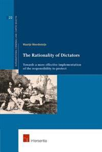 The Rationality of Dictators