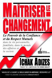 Maitriser Le Changement [Mastering Change - French Edition]
