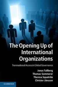 The Opening Up of International Organizations