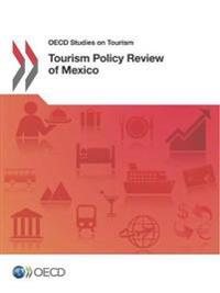 Tourism Policy Review of Mexico