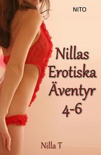 Nillas Erotiska Äventyr 4-6