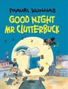 Goodnight, Mr. Clutterbuck