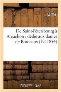 de Saint-P�tersbourg � Arcachon