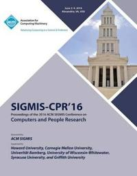 Sigmis-CPR 16 2016 Computers and People Research Conference