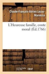 L'Heureuse Famille, Conte Moral