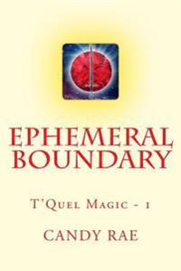 Ephemeral Boundary: T'Quel Magic One
