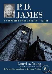 P.D. James: A Companion to the Mystery Fiction