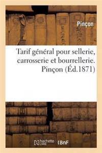 Tarif General Pour Sellerie, Carrosserie Et Bourrellerie. Pincon