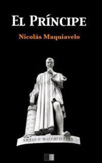 El Príncipe (Letra Grande) - Nicolas Maquiavelo - böcker (9781539983903)     Bokhandel