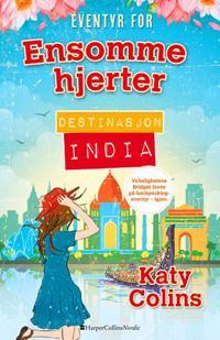 Ensomme hjerter; Destinasjon: India