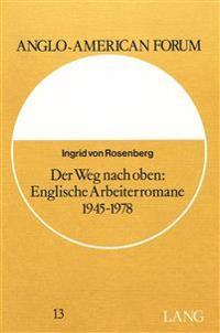 Der Weg Nach Oben: Englische Arbeiterromane 1945-1978