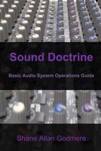 Sound Doctrine: Basic Audio System Operations Guide
