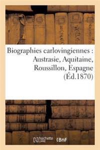 Biographies Carlovingiennes