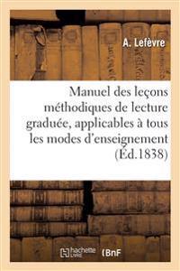 Manuel Des Le ons M thodiques de Lecture Gradu e, Applicables   Tous Les Modes d'Enseignement. N  2