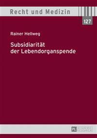 Subsidiaritaet Der Lebendorganspende