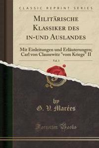 Militarische Klassiker Des In-Und Auslandes, Vol. 3