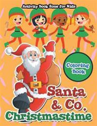 Santa & Co. Christmastime Coloring Book