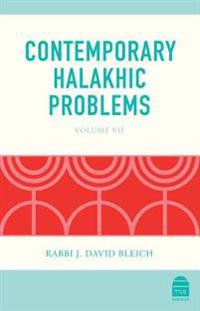 Contemporary Halakhic Problems