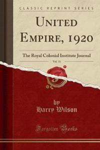United Empire, 1920, Vol. 11