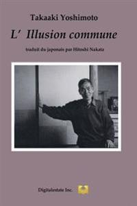 L'Illusion Commune