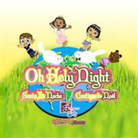 Oh Holy Night - Santa La Noche - Cantique de Noel: English, Spanish and French Christmas Children's Book