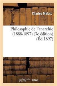Philosophie de L'Anarchie 1888-1897 3e Edition