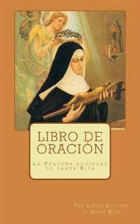 Libro de Oracion: La Pequena Sociedad de Santa Rita