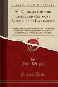 An Ordinance of the Lords and Commons Assembled in Parliament