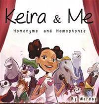 Keira & Me