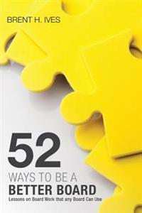 Fifty-Two Ways to Be a Better Board